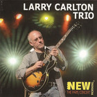 Larry Carlton - New Morning: The Paris Concert
