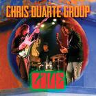 Chris Duarte Group - Live CD1