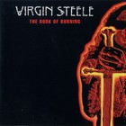 Virgin Steele - The Book Of Burining