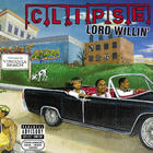 Clipse - Lord Willin' (Limited Edition) CD1