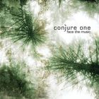 Conjure One - Face The Music (CDS)