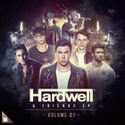 Hardwell & Friends (EP) Volume 01