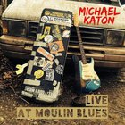 Live At Moulin Blues