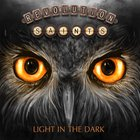 Revolution Saints - Light In The Dark