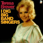 Teresa Brewer - I Dig Big Band Singers (Vinyl)