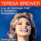 Teresa Brewer - Live At Carnegie Hall (Vinyl)