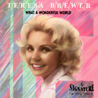 Teresa Brewer - What A Wonderful World