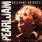 Pearl Jam - Building Bridges (Live)