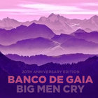 Big Men Cry (20Th Anniversary Edition) CD1