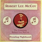 Robert Lee Mccoy - Prowling Nighthawk