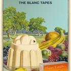 The Blanc Tapes - Mange Tout CD4