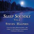 Steven Halpern - Sleep Soundly Vol. 2