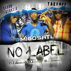 Migos - No Label