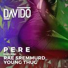 Pere (Feat. Rae Sremmurd & Young Thug) (CDS)