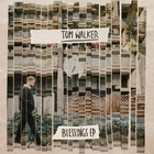 Tom Walker - Blessings (EP)