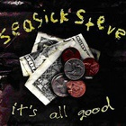Seasick Steve - It's All Good (EP)
