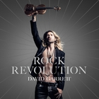 David Garrett - Rock Revolution (Deluxe Edition)