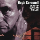 Hugh Cornwell - Beyond Elysian Fields