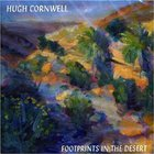 Hugh Cornwell - Footprints In The Desert