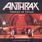 Thrash In Texas (Live)