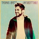 Thomas Rhett - Unforgettable (CDS)