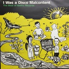 I Was A Disco Malcontent (The Best Of Balihu Records)