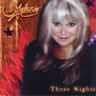 Melanie - These Nights