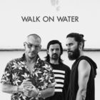 Walk On Water (CDS)