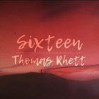 Thomas Rhett - Sixteen (CDS)