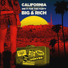 Big & Rich - California (CDS)