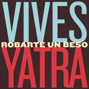 Robarte Un Beso (With Sebastian Yatra) (CDS)