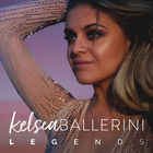 Kelsea Ballerini - Legends (CDS)