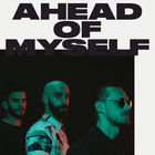 X Ambassadors - Ahead Of Myself (CDS)