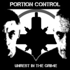 Portion Control - Unrest In The Grime