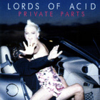 Lords of Acid - Private Parts
