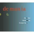 De Man Ia (With Christopher Garcia & Michael Manring)