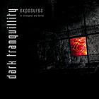Dark Tranquillity - Exposures - In Retrospect & Denial CD2