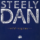 Steely Dan - Old Regime