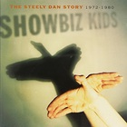 Steely Dan - Showbiz Kids CD1
