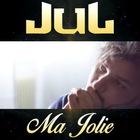 Jul - Ma Jolie (CDS)