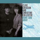 Clive Gregson - Home And Away (With Christine Collister) (Deluxe Edition) CD3