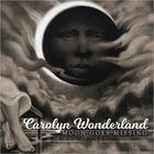 Carolyn Wonderland - Moon Goes Missing