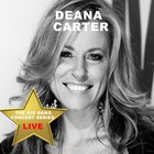 Big Bang Concert Series: Deana Carter (Live)