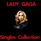 Lady GaGa - Singles Collection CD1