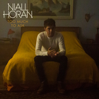 Niall Horan - Too Much To Ask (CDS)
