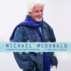 Michael McDonald - Through The Many Winters