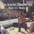 Jackson Browne - Stay / Rosie (Reissued 2009) (CDS)