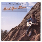 Tim O'Brien - Hard Year Blues