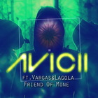 Friend Of Mine (Feat. Vargas & Lagola) (CDS)