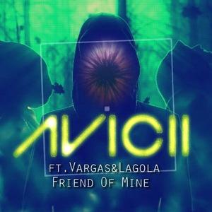 Friend Of Mine (Feat. Vargas & Lagola) (CDS)